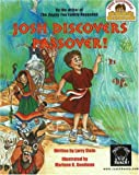 Josh Discovers Passover!, Larry Stein, 096699101X