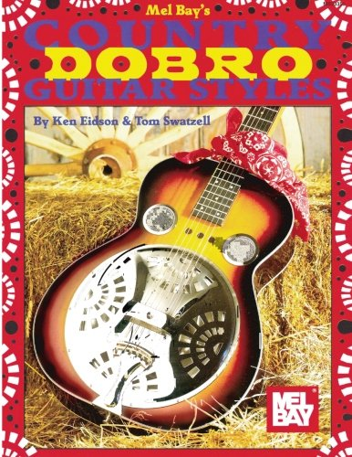 Mel Bay Country Dobro Guitar Styles ()