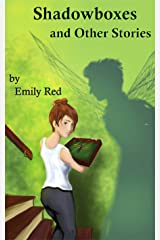 Shadowboxes: and Other Stories Kindle Edition