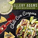 Chili Con Corpses: Supper Club Mysteries Series, Book 3 | Ellery Adams