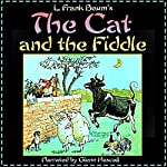 The Cat and the Fiddle | L. Frank Baum