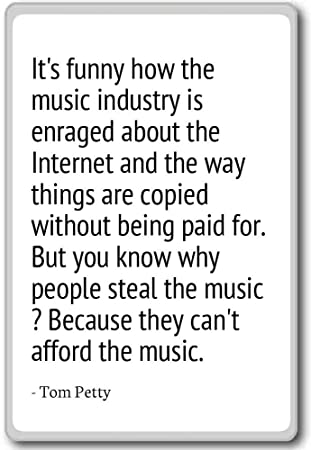 Its Funny How The Music Industry Is Enraged Abou Tom Petty