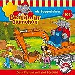 Benjamin als Baggerfahrer (Benjamin Blümchen 109)   Vincent Andreas