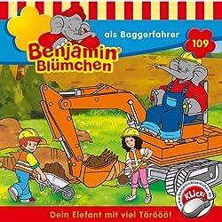 Benjamin als Baggerfahrer (Benjamin Blümchen 109)