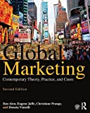 img - for Global Marketing: Contemporary Theory, Practice, and Cases book / textbook / text book