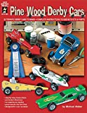 Pine Wood Derby Cars, Michael Weber, 1562317172