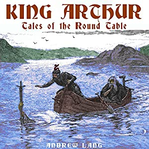 King Arthur Audiobook