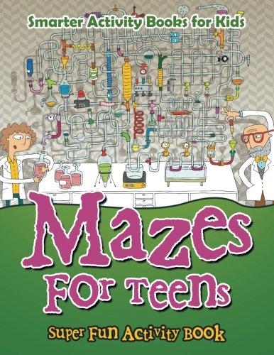 Mazes For Teens - Super Fun Activity Book ebook