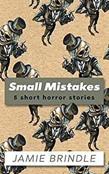 Small Mistakes by [Brindle, Jamie, Duthie, Laurie]