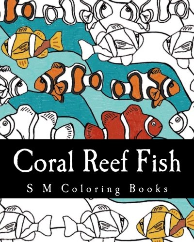 Coral Reef Fish: S M Coloring Books PDF