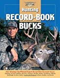 Hunting Record-Book Bucks, Toby Bridges, 1589230396