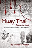 Muay Thai: Peace, At Last