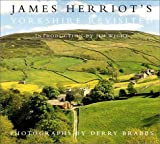 img - for James Herriot's Yorkshire Revisited book / textbook / text book