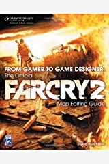 From Gamer to Game Designer: The Official Far Cry 2 Map Editing Guide by Hutchison, David (2009) Paperback Paperback