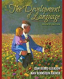 The Development of Language (7th Edition)