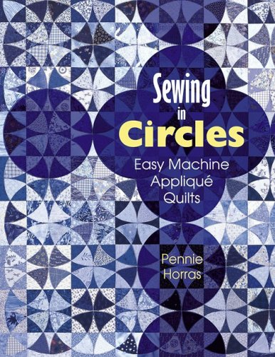 Download Sewing in Circles Easy Machine Applique Quilts ebook