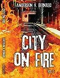 City on Fire, Anderson V. Bernard, 1478737689