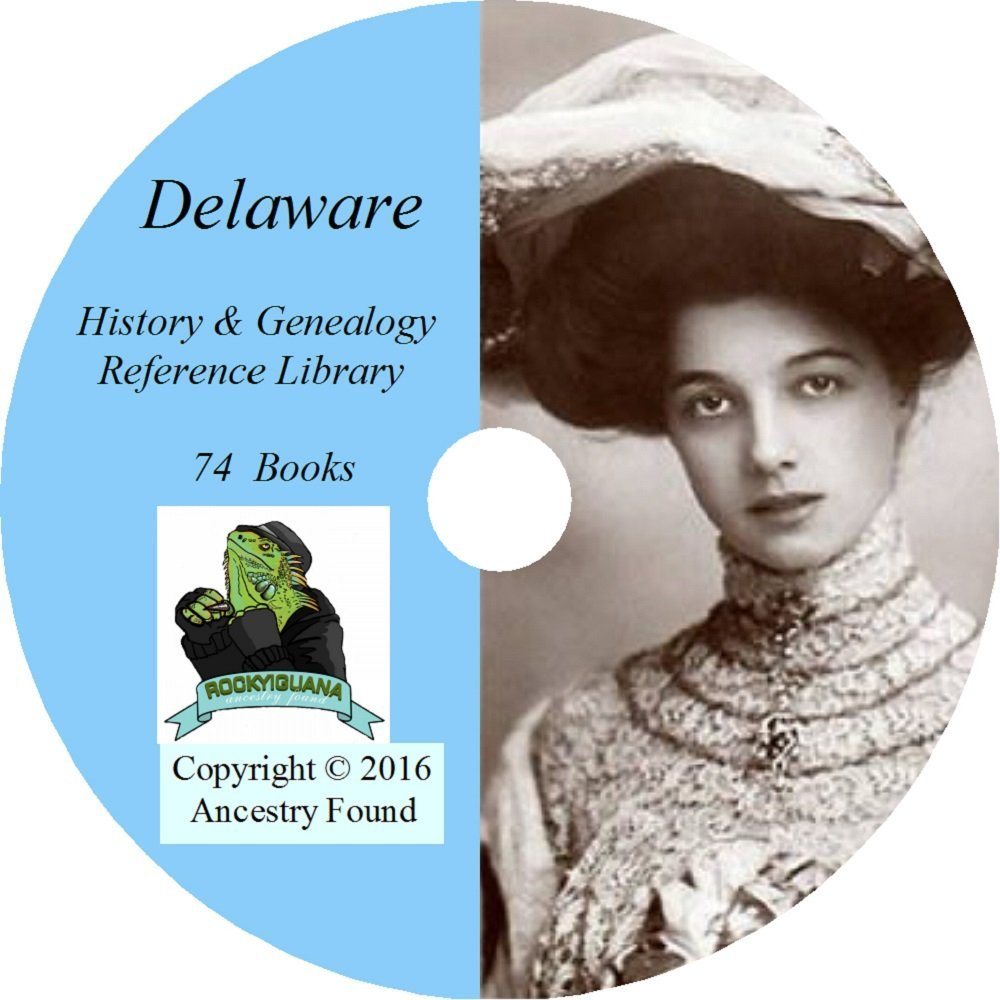 Download Delaware History & Genealogy on DVD - 74 books, Ancestry, Records, Family PDF
