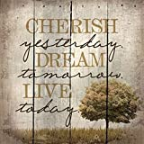 Artistic Reflections 14'' x 14'' Reclaimed Wood Pallet Art -Cherish Yesterday, Dream Tomorrow, Live Today