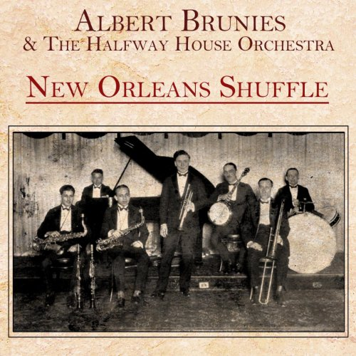 New orleans shuffle by albert brunies the halfway house for House music orchestra