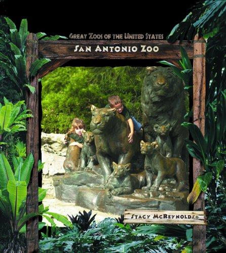 San Antonio Zoo (Great Zoos of the United States)