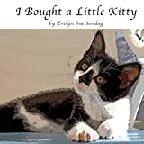 I Bought a Little Kitty, Evelyn Sondag, 1469983397