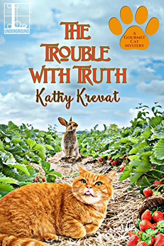 The Trouble with Truth (A Gourmet Cat Mystery) by [Krevat, Kathy]