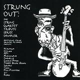 Strung Out: String Quartet Tribute Series Sampler
