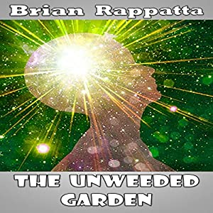 The Unweeded Garden Audiobook