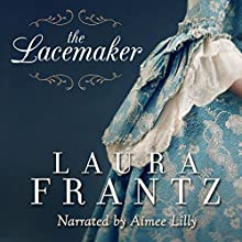 The Lacemaker Audiobook by Laura Frantz Narrated by Amiee Lilly