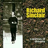 Caravan of Dreams by Richard Sinclair