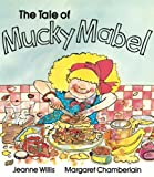 The Tale of Mucky Mabel