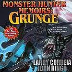 Monster Hunter Memoirs: Grunge | Larry Correia,John Ringo