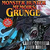 Monster Hunter Memoirs: Grunge | Larry Correia, John Ringo