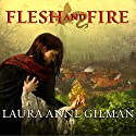 Flesh and Fire: Book One of the Vineart War Audiobook by Laura Anne Gilman Narrated by Anne Flosnik