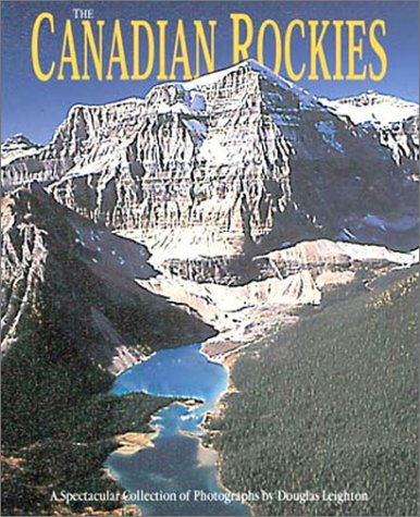 Price comparison product image The Canadian Rockies: A Spectacular Collection of Photographs