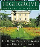 Highgrove, Charles, Prince of Wales and Charles Clover, 0753800187