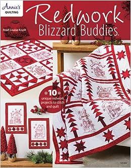Redwork Blizzard Buddies (Annie's Quilting): Pearl Louis Krush ... : annies quilting - Adamdwight.com
