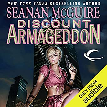 Discount Armageddon: InCryptid, Book 1 Audible Audiobook – Unabridged Seanan McGuire (Author), Emily Bauer (Narrator), Audible Studios (Publisher)