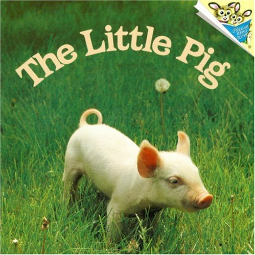 The Little Pig (Pictureback(R))