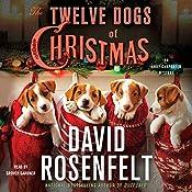 The Twelve Dogs of Christmas: An Andy Carpenter Mystery | David Rosenfelt