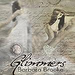Glimmers | Barbara Brooke