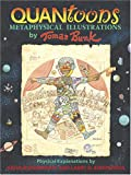 img - for Quantoons: PB198X - Metaphysical Illustrations by Thomas Bunk, Physical Explanations by Arthur Eisenkraft And Larry D. Kirkpatrick book / textbook / text book