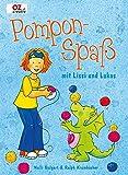 Pompon-Spaß mit Lissi und Lukas