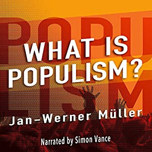 What Is Populism? Audiobook