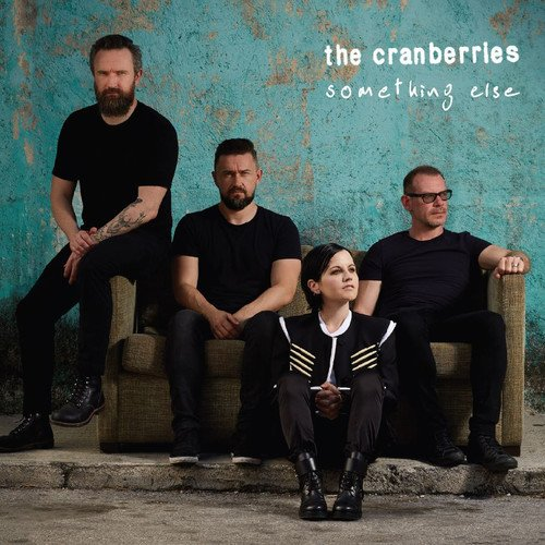 The Cranberries - Something Else (2017) [WEB FLAC] Download