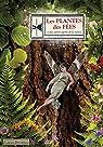Les Plantes des Fées et des Autres Esprits de la Nature par Barrau