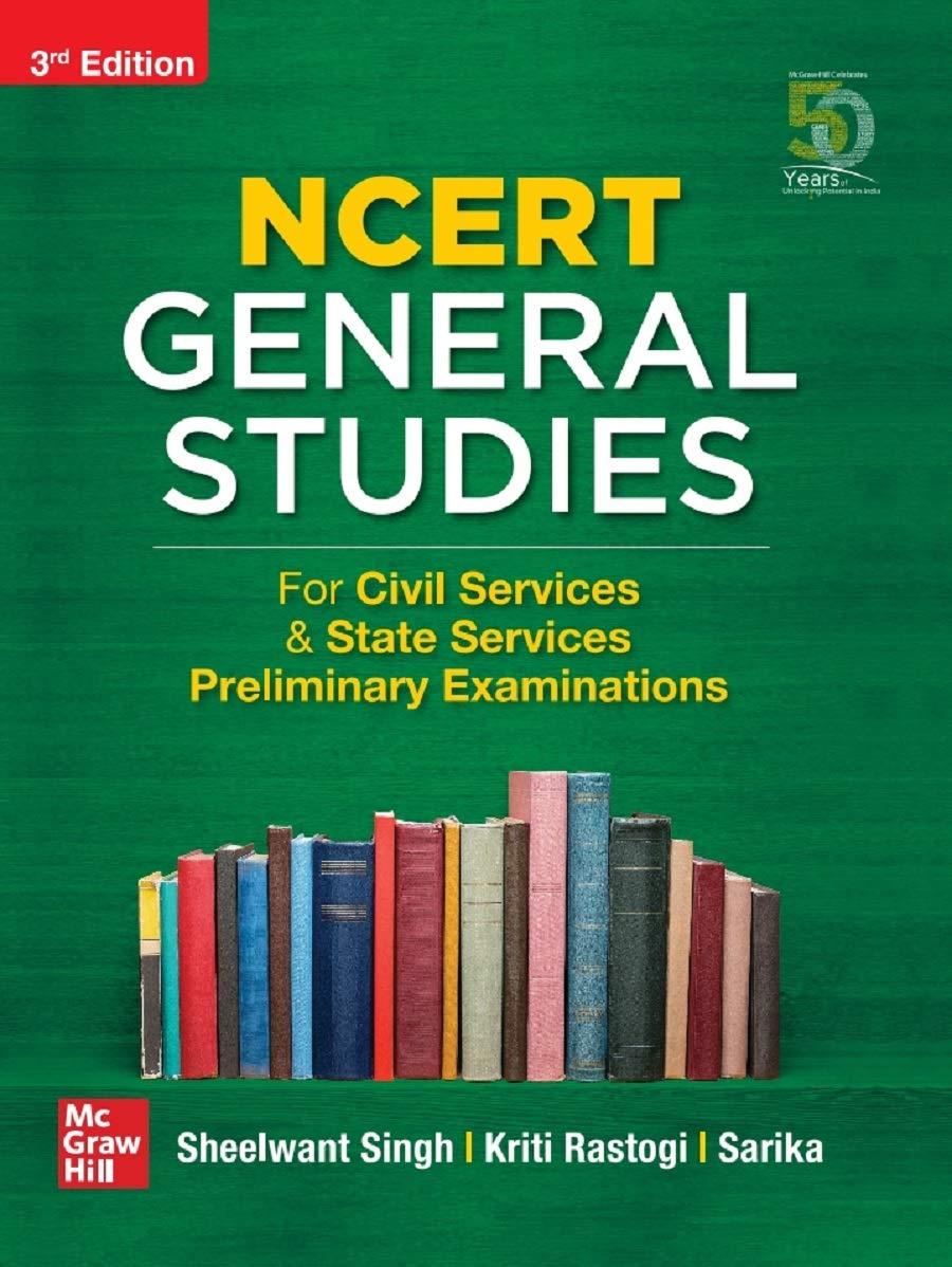 NCERT General Studies – For Civil Services & State Services Preliminary Examinations