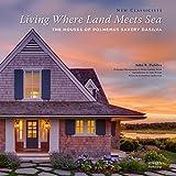 shingle style homes Living Where Land Meets Sea: The Houses of Polhemus Savery DaSilva