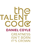 The Talent Code: Greatness isn't born. It's grown (English Edition)